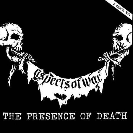 Aspects of War - The Presence of Death 7""