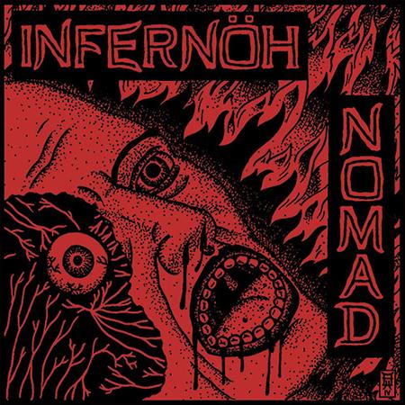 "Infernöh/Nomad - split 7"""