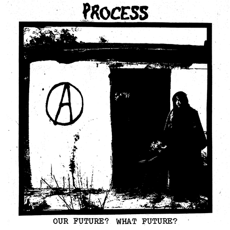 """Process - Our Future? What Future? 12"""""""