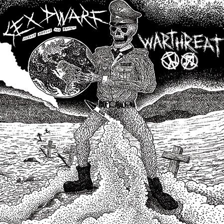 "Sex Dwarf/Warthreat - split 7"""