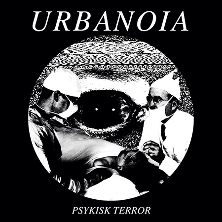 "Urbanoia - Psykisk Terror 7"""