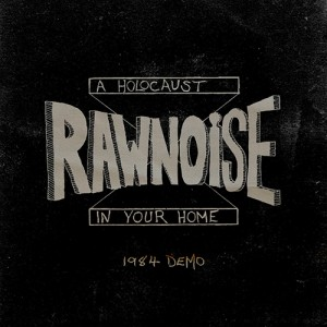 Raw Noise - A Holocaust in your Home LP
