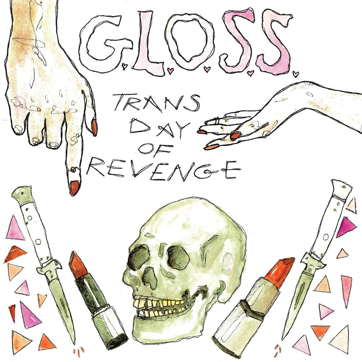 G.L.O.S.S. - Trans Day of Revenge EP